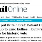 The UK's Daily Mail hailed David Cameron's decision