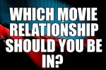 Which Movie Relationship Should You Be In?