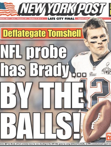New York tabloids are having a field day with Tom Brady after the Deflategate report