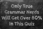 Only True Grammar Nerds Will Get Over 80% In This Quiz