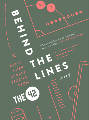 The42.ie's Behind The Lines will be out next month.