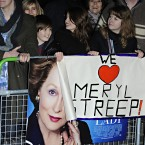 Streep fans turned up in their hundreds to the European Premiere of The Iron Lady.
