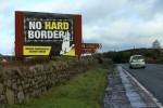 A billboard advocating against an Irish hard border in Jonesborough, Northern Ireland in January this year.